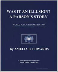Was It an Illusion a Parson's Story by Edwards, Amelia B.