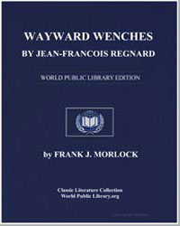 Wayward Wenches by Jeanfrancois Regnard by Morlock, Frank J.