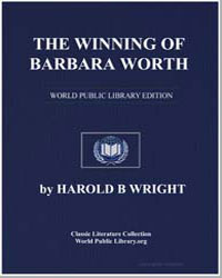 The Winning of Barbara Worth by Wright, Harold Bell