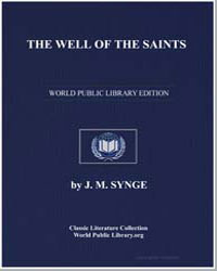 The Well of the Saints by Synge, J. M. (John Millington)