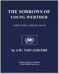 The Sorrows of Young Werther by Von Goethe, J. W.