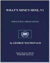What's Mine's Mine : Volume 1 by Macdonald, George
