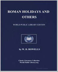 Roman Holidays, And Others by Howells, William Dean, Editor