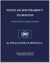 Notes of Roundabout to Boston by Howells, William Dean, Editor