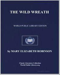 The Wild Wreath by Robinson, Mary Elizabeth