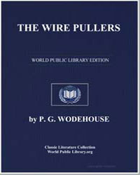 The Wire Pullers by Wodehouse, Pelham Grenville