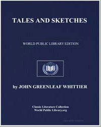 Tales and Sketches by Whittier, John Greenleaf