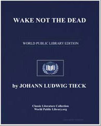 Wake Not the Dead by Tieck, Johann Ludwig