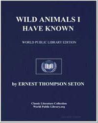 Wild Animals I Have Known by Seton, Ernest Thompson