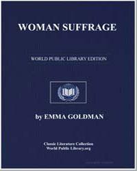 Woman Suffrage by Goldman, Emma