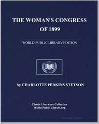 The Woman's Congress of 1899 by Stetson, Charlotte Perkins