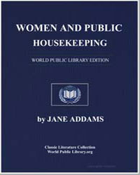 Women and Public Housekeeping by Addams, Jane