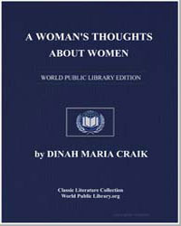 A Woman's Thoughts about Women by Craik, Dinah Maria Mulock, Mrs.