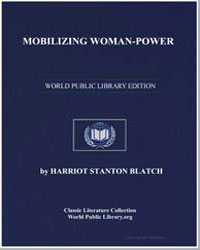 Mobilizing Womanpower by Blatch, Harriot Stanton, Mrs.
