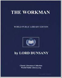 The Workman by Dunsany, Lord