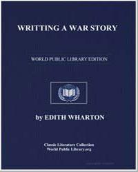 Writing a War Story by Wharton, Edith