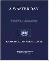 A Wasted Day by Davis, Richard Harding