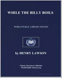 While the Billy Boils by Lawson, Henry