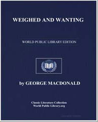 Weighed and Wanting by Macdonald, George