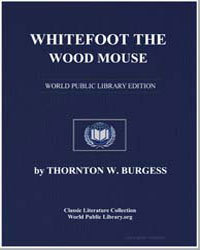Whitefoot the Wood Mouse by Burgess, Thornton Waldo
