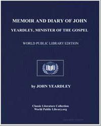 Memoir and Diary of John Yeardley, Minis... by Yeardley, John