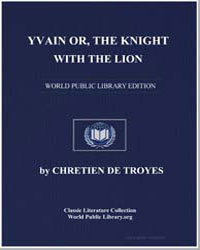 Yvain Or, The Knight with the Lion by De Troyes, Chretien