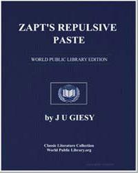 Zapt's Repulsive Paste by Giesy, J. U.