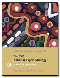 The 2005 National Export Strategy by Gutierrez, Carlos M.