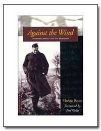 Against the Wind by Wallis, Jim