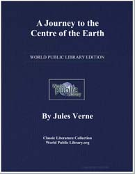 A Journey to the Centre of the Earth by Verne, Jules