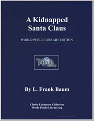 A Kidnapped Santa Claus by Baum, Lyman Frank