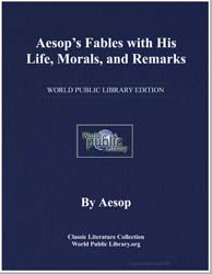 Aesop's Fables with His Life, Morals, An... by