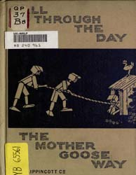 All through the Day the Mother Goose Way by Broadhurst, Jean