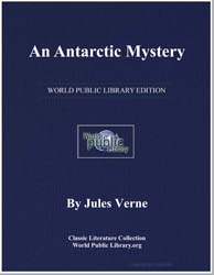 An Antarctic Mystery by Verne, Jules