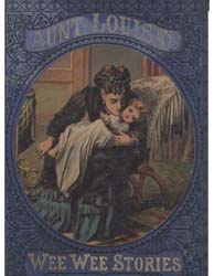 Aunt Louisa's Wee Wee Stories by