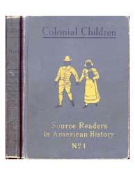 Colonial Children by Hart, Albert Bushnell