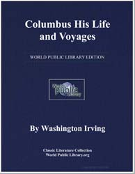 Columbus His Life and Voyages by Irving, Washington