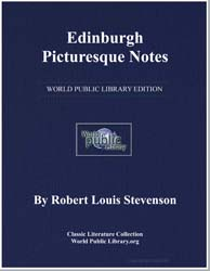 Edinburgh Picturesque Notes by Stevenson, Robert Louis