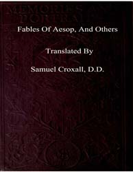 Fables of Aesop, And Others by Croxall, Samuel, D. D.