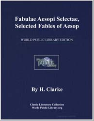 Fabulae Aesopi Selectae, Selected Fables... by Clarke, H.