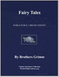 Fairy Tales by Grimm, Brothers