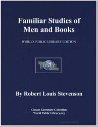 Familiar Studies of Men and Books by Stevenson, Robert Louis