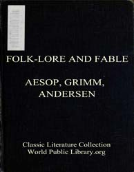 Folk-Lore and Fable by Aesop