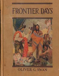 Frontier Days by Swan, Oliver G.