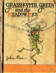 Grasshopper Green and the Meadow-Mice by Rae, John