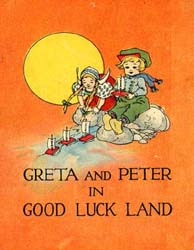 Greta and Peter in Good Luck Land by Kir-Parrish, L.