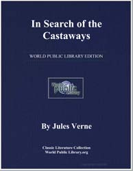 In Search of the Castaways by Verne, Jules
