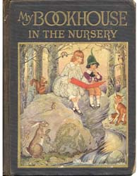 My Book House in the Nursery by Miller, Olive Beaupré Mrs.