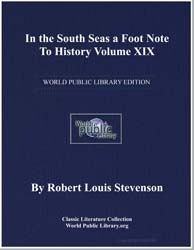 In the South Seas a Foot Note to History... by Stevenson, Robert Louis