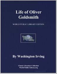 Life of Oliver Goldsmith by Irving, Washington